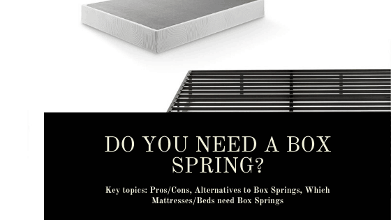 Do you need a box spring? Learn more in this post