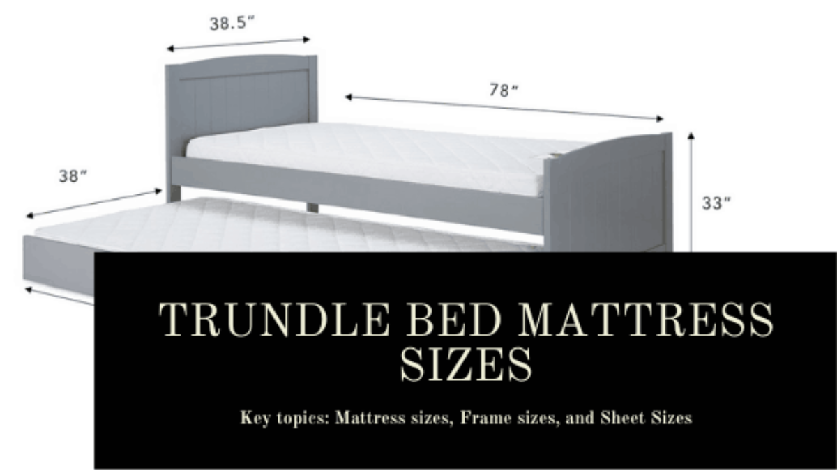 Trundle Bed Mattress Sizes Frame
